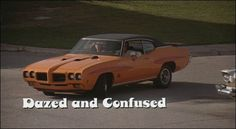 SSWWEEETT EEMMOOTIOOON!!! Pickford's Sweet '70 GTO Judge from the movie Dazed & Confused. One of the best movie cars ever.