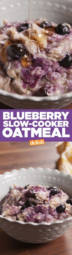 Make this Blueberry Slow-Cooker Oatmeal at night, stop scrambling for breakfast in the morning. Get the recipe from Delish.com.