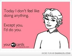 Today I Don't Feel Like Doing Anything.