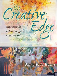 Available at Library The Creative Edge: Exercises to Celebrate Your Creative Self by Mary Todd Beam. Fabric Manipulation, Book Crafts, Craft Books, Fabric Painting, Fabric Art, Art Plastique, Used Books, Art Therapy, Book Nerd