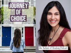 The Journey of Choice, The Nature of Healing Podcast. Spiritual Warrior, Trust Your Gut, Rock Bottom, Self Healing, Let Them Talk, No Response, Choices, Finding Yourself, Journey