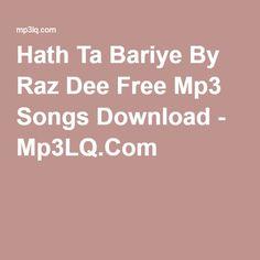 Hath Ta Bariye By Raz Dee Free Mp3 Songs Download - Mp3LQ.Com