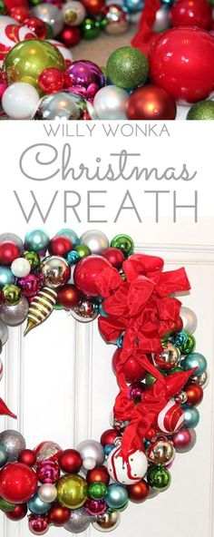 This Willy Wonka Christmas Ball Wreath is a fun and sparkly way to welcome in the Christmas holidays. Easy to make too. Just hot glue Christmas ornaments of various colors shapes and sizes onto a styrofoam wreath form. This Willy Wonka Chr Christmas Balls, Holiday Fun, Christmas Holidays, Christmas Ornaments, Christmas Ideas, Merry Christmas, Xmas Wreaths, Christmas Decorations, Spring Crafts