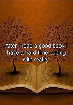 Returning to reality sucks after reading a good fantasy.