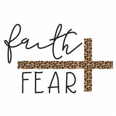 Christian Signs, Cute Shirt Designs, Faith Over Fear, Silhouette Cameo Projects, Names Of Jesus, Vinyl Designs, Svg Cuts, Cricut Design, Motivational Quotes