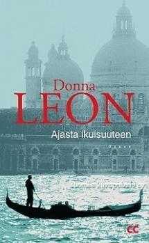 Donna Leon: Ajasta ikuisuuteen