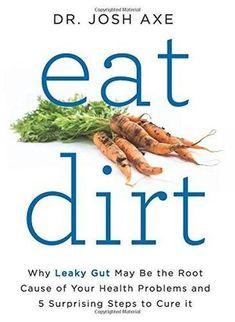 Eat Dirt - Hardcover Book