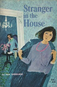 T632 - Stranger in the House by Zoa Sherburne