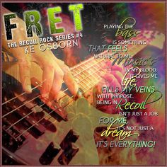"Title: FRET Series: Recoil Rock Series #4 Author: KE Osborn Genre: Rocker Romance Release: July 20, 2017  5 Stars from Rockstar Book Muse – ""Well first off I am a true believer that KE …"