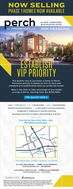 New Homes for Sale in Dublin, California  Pre-Model Pricing Announced – Perch Townhomes in Dublin  60 New Townhomes with Rooftop Decks  |  From the $700,000s  |  Pre-Qualify Now  |  Walking Distance to BART, Restaurants & Retail  http://perchdowntown.com/