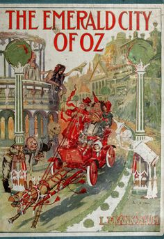 The Emerald City of Oz - my Dad read us kids this book as well, I still have it. :)