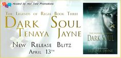 Release Blitz & Giveaway ~ Dark Soul ( The Legends of Regia #3 ) by Tenaya Jayne