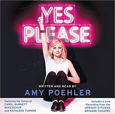All-Time Great Listens: Yes Please, written and read by Amy Poehler