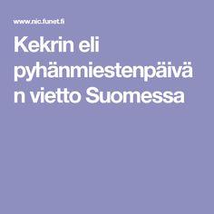 Kekrin eli pyhänmiestenpäivän vietto Suomessa