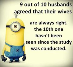 Has anyone seen my husband? Minion Jokes, Minions Quotes, Funny Minion, Funny Quotes, Funny Memes, Minions Love, Marriage Humor, Just For Laughs, Laugh Out Loud