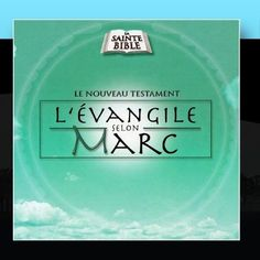 L'Evangile Selon Marc, Vol. 2 ~ La Sainte Bible - Le Nouveau Testament, http://www.amazon.fr/dp/B004U7F7M0/ref=cm_sw_r_pi_dp_K458tb1CEC6D0