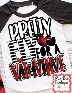 Boy's Valentine's Day Shirt, Pretty Fly For a Valentine Shirt, Funny Valentine's Shirt, Kids Valentine's Day tshirt, Valentine's Day Shirt
