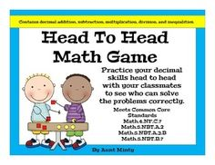 This is the first game in my new series: Head to Head Math Games. A great way to practice decimal addition, subtraction, multiplication, division, and inequalities. Super easy to prepare, simply print the cards off on card stock, cut them out and put them in a center with dry erase boards and markers.Students turn over the top card on the card pile and use their dry erase boards to work the problem.