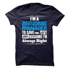 Quality Assurance Manager T-Shirts, Hoodies. SHOPPING NOW ==► https://www.sunfrog.com/No-Category/Quality-Assurance-Manager-66380950-Guys.html?id=41382