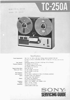 Sony TC-250-A reel to reel tape recorder Service Manual 100 per cent satisfaction guaranteed  100 DOWNLOAD