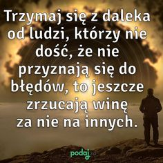 Texts, Life Hacks, Mindfulness, Good Things, Humor, Education, My Love, Poland, Quotes