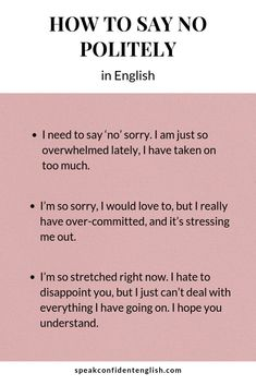 How to Say No in English Politely (Without Feeling Guilty) – Grammar English Writing Skills, English Lessons, French Lessons, Spanish Lessons, Teaching Spanish, Learn English Words, English Phrases, Writing Words, Writing Tips