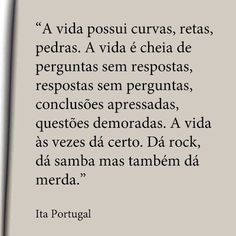 Best Quotes, Love Quotes, Portuguese Quotes, Words Quotes, Sayings, Funny Me, Your Word, Spiritual Quotes, Understanding Yourself