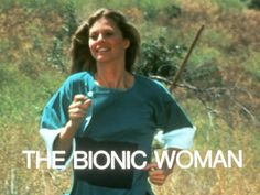 The Bionic Woman - Lindsay Wagner's late 70's superhero.  Great role model for the young girls brought up in the 1970's.  First female superhero I ever saw on TV.