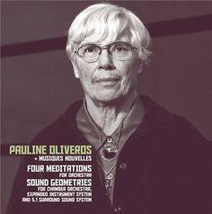 pauline oliveros + musiques nouvelles - four meditations/sound geometries (12inch vinyl lp) [sr422lp] - - : Experimedia, Exceptional Independent Music Sales