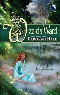 """The Wizard's Ward"" by Deborah Hale - Maura is destined to be queen of the peaceful world of the Han. But first she must find and unite with their country's legendary ""Waiting King"" to overthrow the enemy occupation."