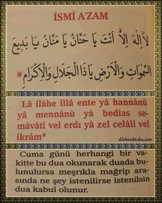 """Lâ ilâhe illâ ente yâ hannanü yâ mennanü    yâ bedîas semâvâti vel erdi yâ zel celâli vel ikrâm""     Cuma Günü herhangi bir ... Allah God, Allah Islam, Islam Quran, Islamic Phrases, Islamic Dua, Islamic Quotes, Feeling Faint, Dua In Urdu, Muhammed Sav"