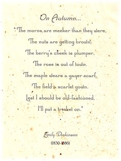 Autumn ~ The Feathered Nest ~ by Emily Dickinson Autumn Day, Autumn Leaves, Fall Days, Hello Autumn, Emily Dickinson Poemas, Looks Vintage, Happy Fall, Blessed, Love You