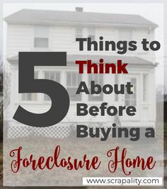 5 Things to Think About Before Buying Foreclosure Homes