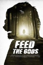 "Watch ""Feed the Gods"" (2014) online on PrimeWire 