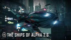 Star Citizen: The Ships of 2.6