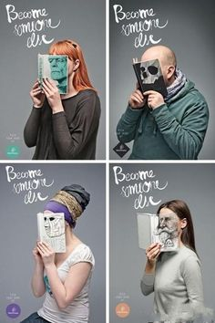 Become someone else campaign to encourage reading