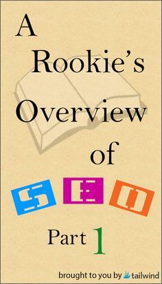 A Rookie's SEO Overview: Part 1