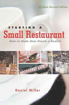Starting a Small Restaurant: How to Make Your Dream a Reality