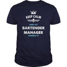 #BARTENDER MANAGER JOBS TSHIRT GUYS LADIES YOUTH TEE HOODIE SWEAT SHIRT VNECK UNISEX, Order HERE ==> https://www.sunfrogshirts.com/Jobs/128775863-815329469.html?8273, Please tag & share with your friends who would love it, celebrity knitter, knit humor, sew projects #IAFF #science #nature   #entertainment #food #drink #gardening #geek #hair #beauty #health #fitness #history