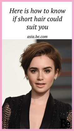 Here is how to know if short hair could suit you - Be Asia #beauty
