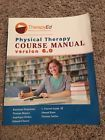 Therapy Ed Physical Therapy Course Manual Version 6.0