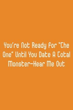 "You're Not Ready For ""The One"" Until You Date A Total Monster—Hear Me Out #marriage  #honeymoon  #getexback True Relationship, Relationship Problems, Marriage Life, The One, Dating, Guys, Poetry, Desk, Friends"