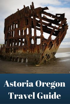Things to do in Astoria, Oregon.  A travel guide.  #travel #Astoria #Oregon