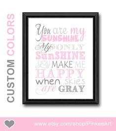 You are my sunshine nursery quote pink, my only sunshine kids wall art, kids sunshine typography, baby quotes, you are my sunshine gifts by PinkeeArt, $17.00