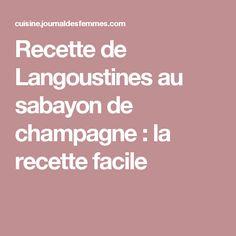 Recette de Langoustines au sabayon de champagne : la recette facile