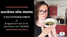 Zucchine alla menta e all'aceto balsamico in friggitrice ad aria - YouTube Youtube, Mint, Youtubers, Youtube Movies