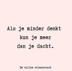Daily Quotes, Best Quotes, Funny Quotes, Life Quotes, Yoga Quotes, Words Quotes, Wise Words, Burn Out, Dutch Quotes