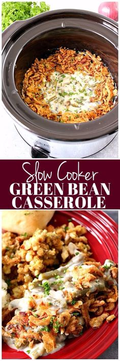 Slow Cooker Green Bean Casserole Recipe - save time and make the classic Thanksgiving side dish in your crock pot! No canned ingredients needed!