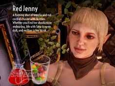 Red Jenny - Sera Recipe      1/2 oz Tequila     1/2 oz Red Cordial     Light the shot on fire     Chase shot with a handful of skittles
