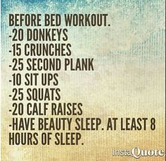 Before bed workout More